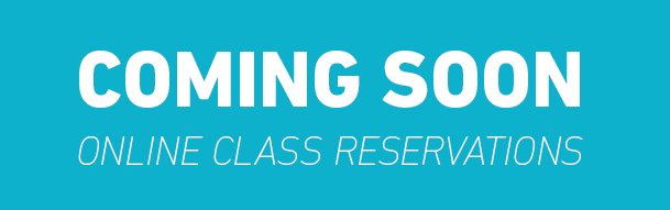 Reserve Your Class Spots Online – Coming Soon