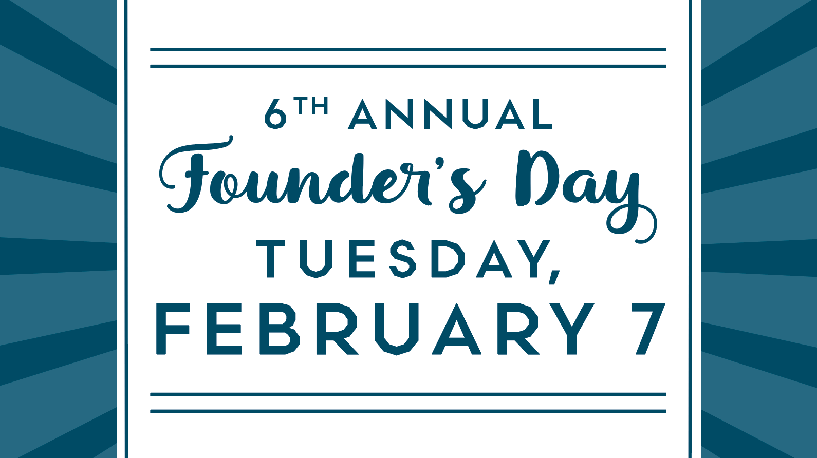 6th Annual Founder's Day