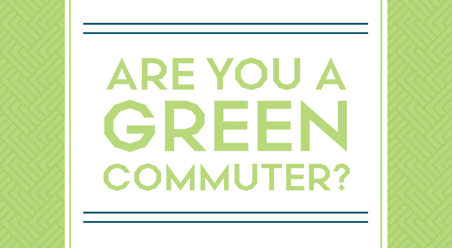 Are You a Green Commuter?