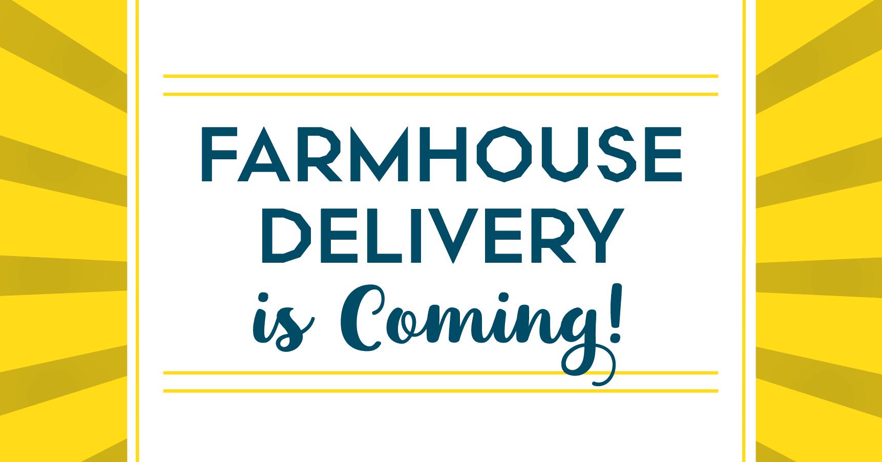 Farmhouse Delivery promo