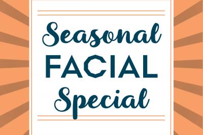 Seasonal Facial Special