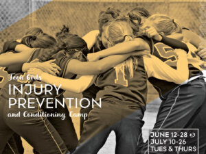 Teen Girls Injury Prevention and Conditioning Camp