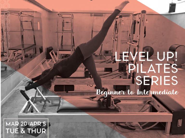 Level Up! Pilates Series: Beginners to Intermediate