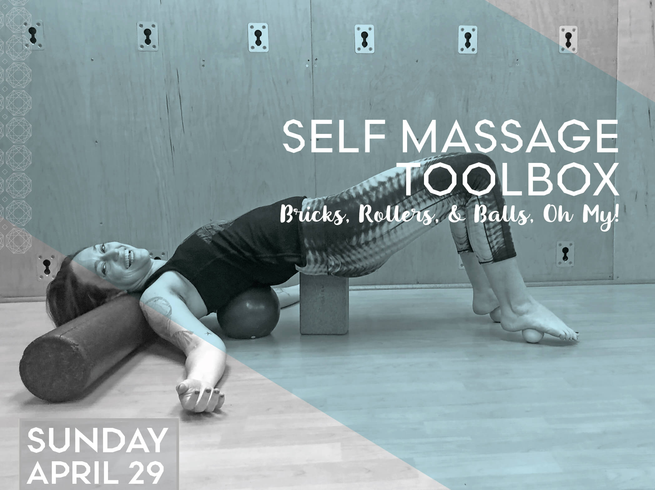 Self Massage Toolbox: Bricks, Rollers, and Balls, Oh My!
