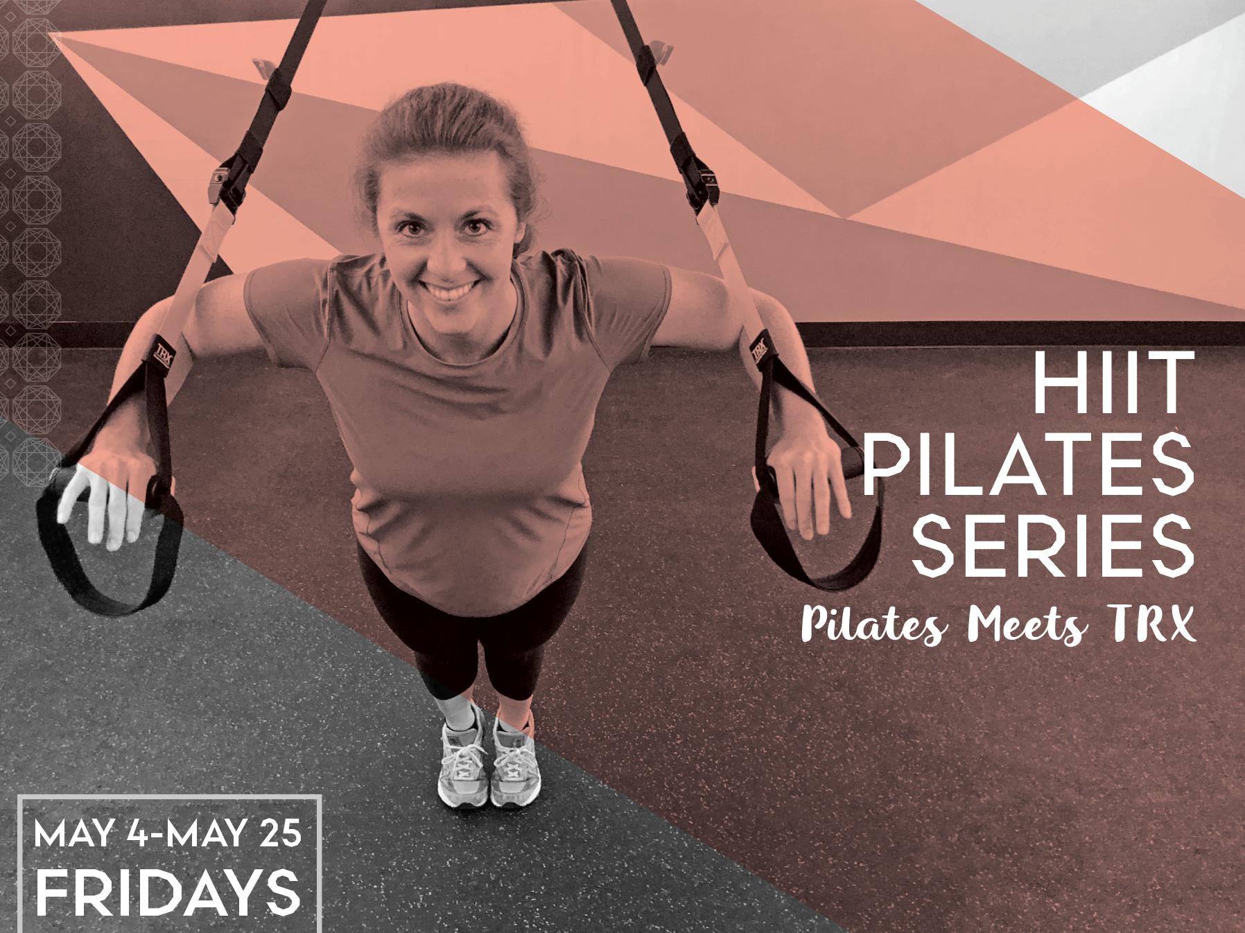 HIIT Pilates Series: Pilates Meets TRX