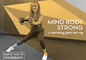 Mind Body Strong: A Morning Pick-Me-Up