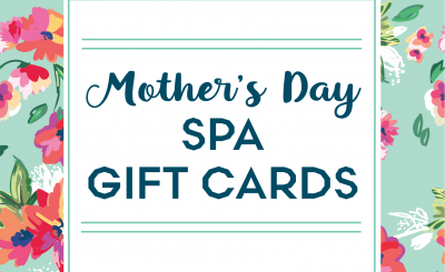 Mother's Day Spa Gift Cards
