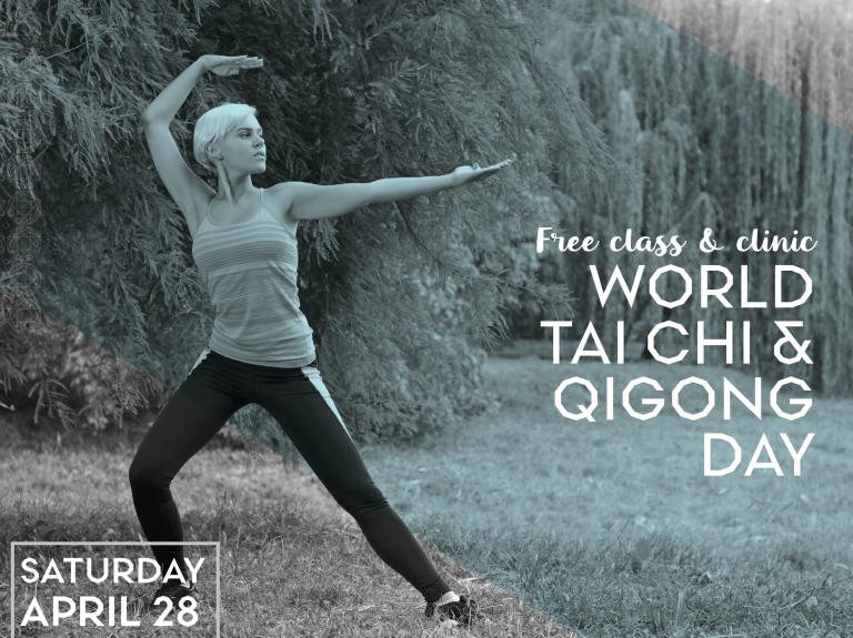 World Tai Chi & Qi Gong Day: Free Class & Clinic
