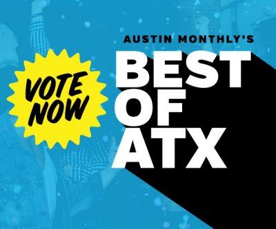 Time to Vote for the Best of ATX!