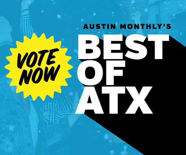 Austin Monthly Best of ATX Contest
