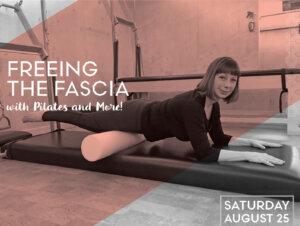 Freeing the Fascia