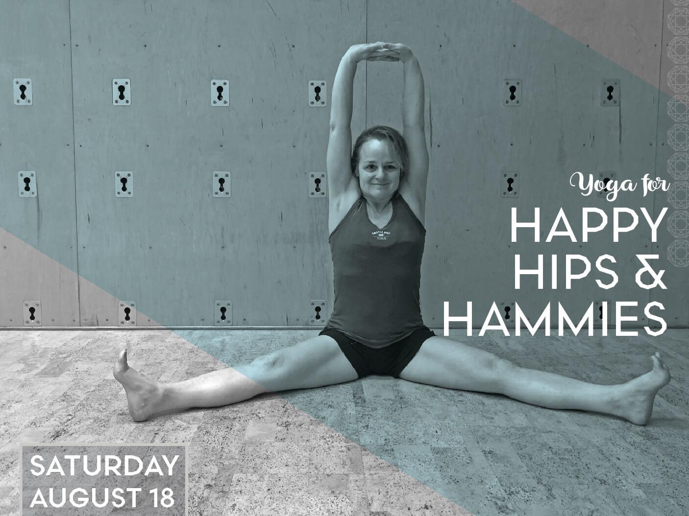 Yoga for Happy Hips & Hammies
