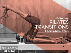 Perfecting Pilates Transitions: Intermediate Level