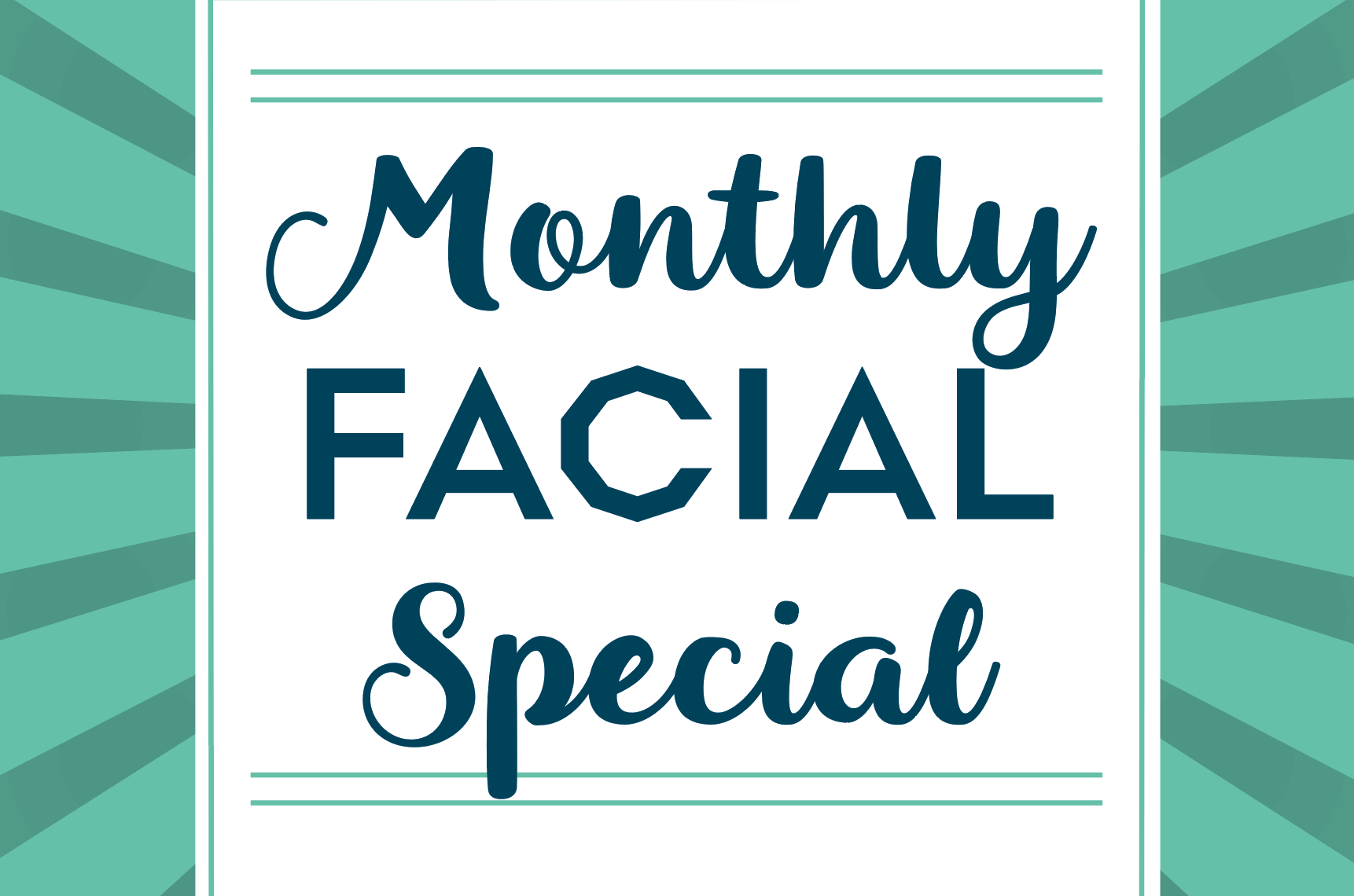 Monthly Oxygen Facial Special