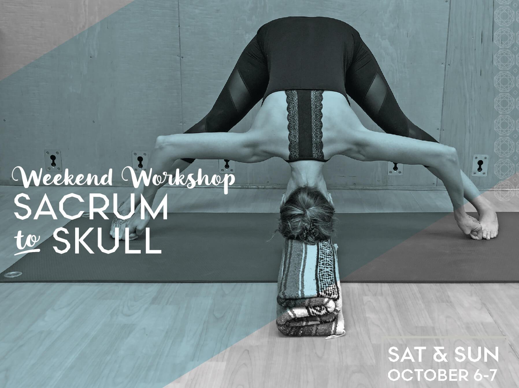 Sacrum to Skull: Weekend Workshop