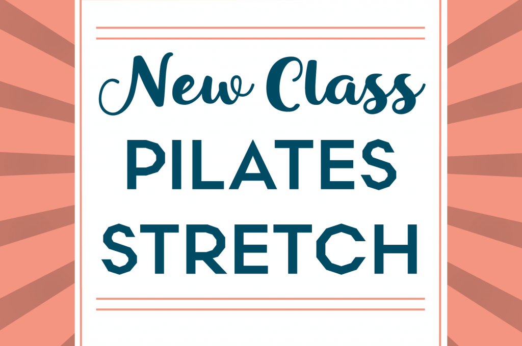 New Pilates Stretch Class Banner