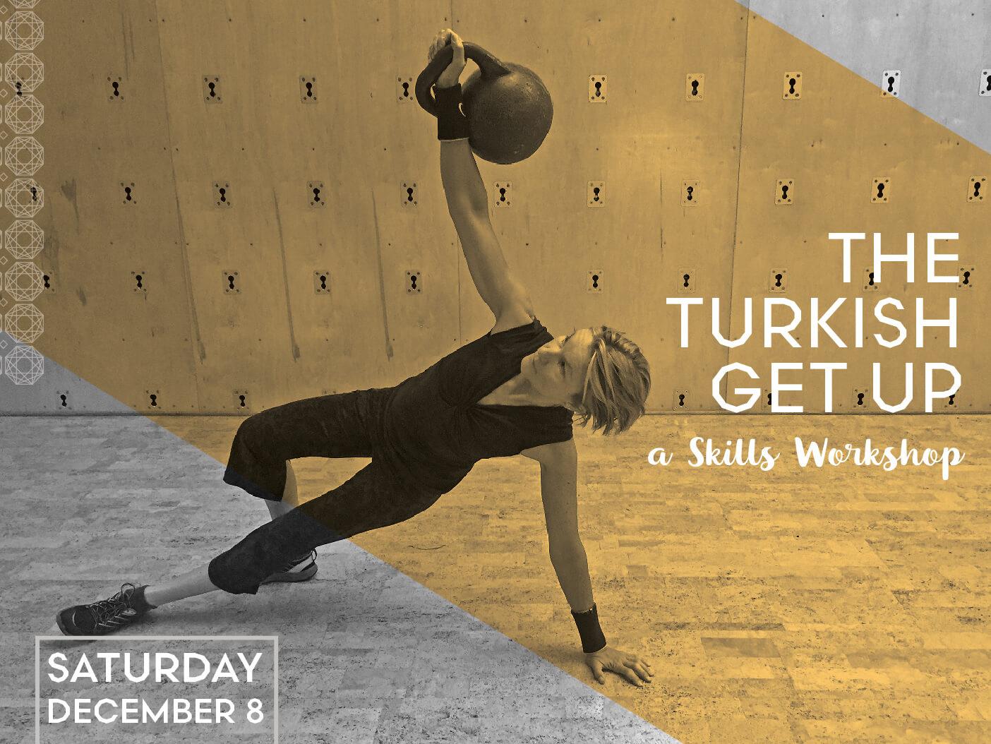 The Turkish Get Up: A Skills Workshop