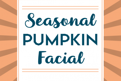 The Pumpkin Facial is Back