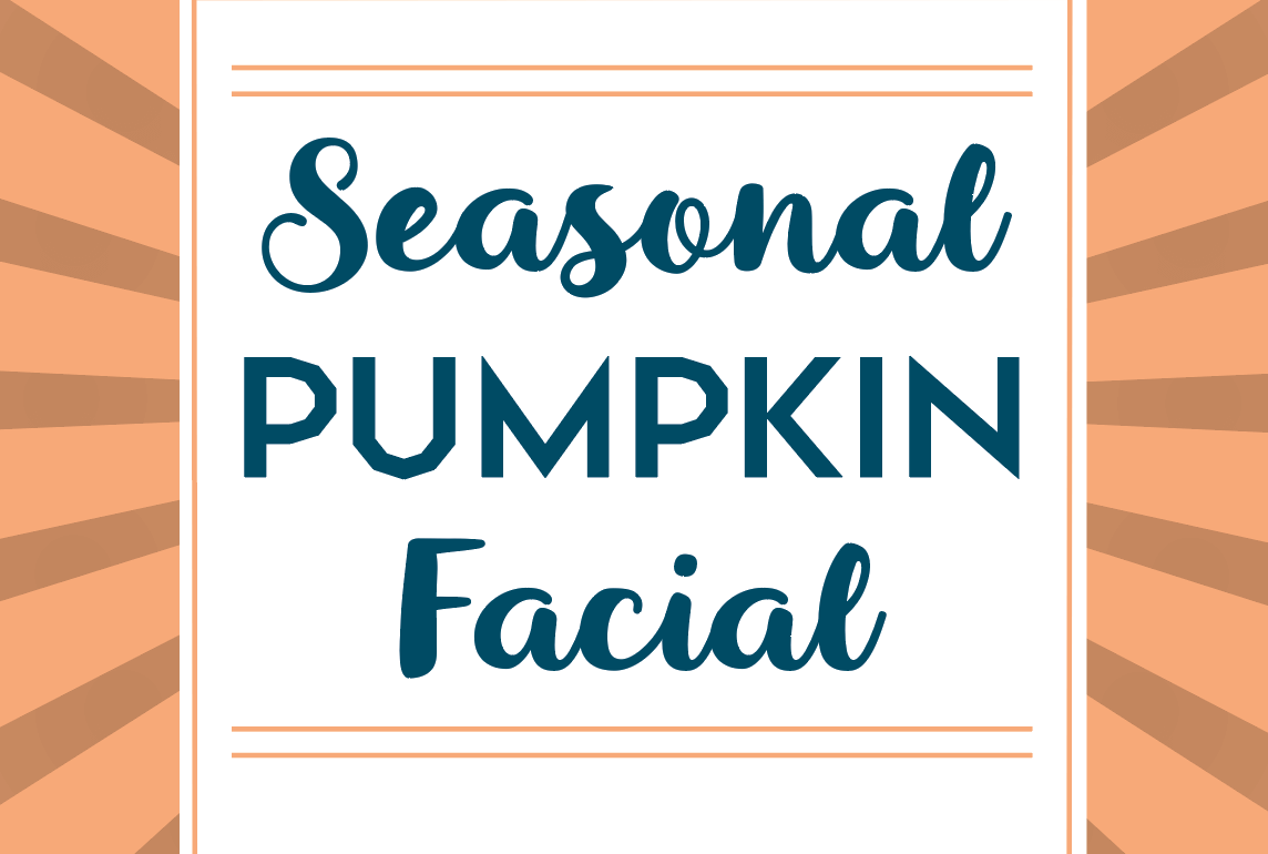 Seasonal Pumpkin Facial Austin Texas Fall 2018