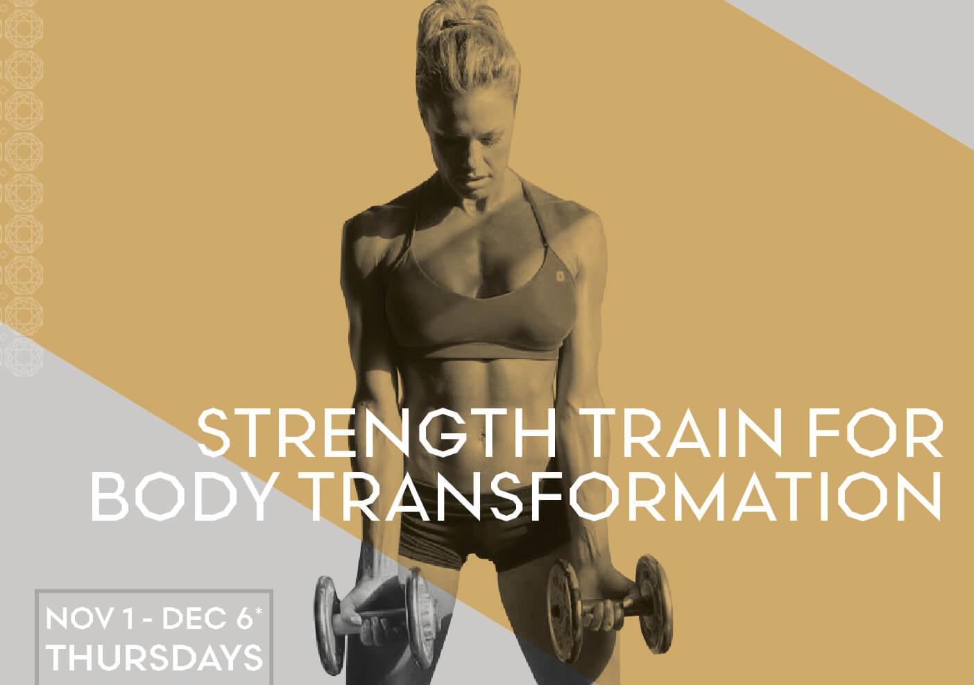 Strength Train for Body Transformation