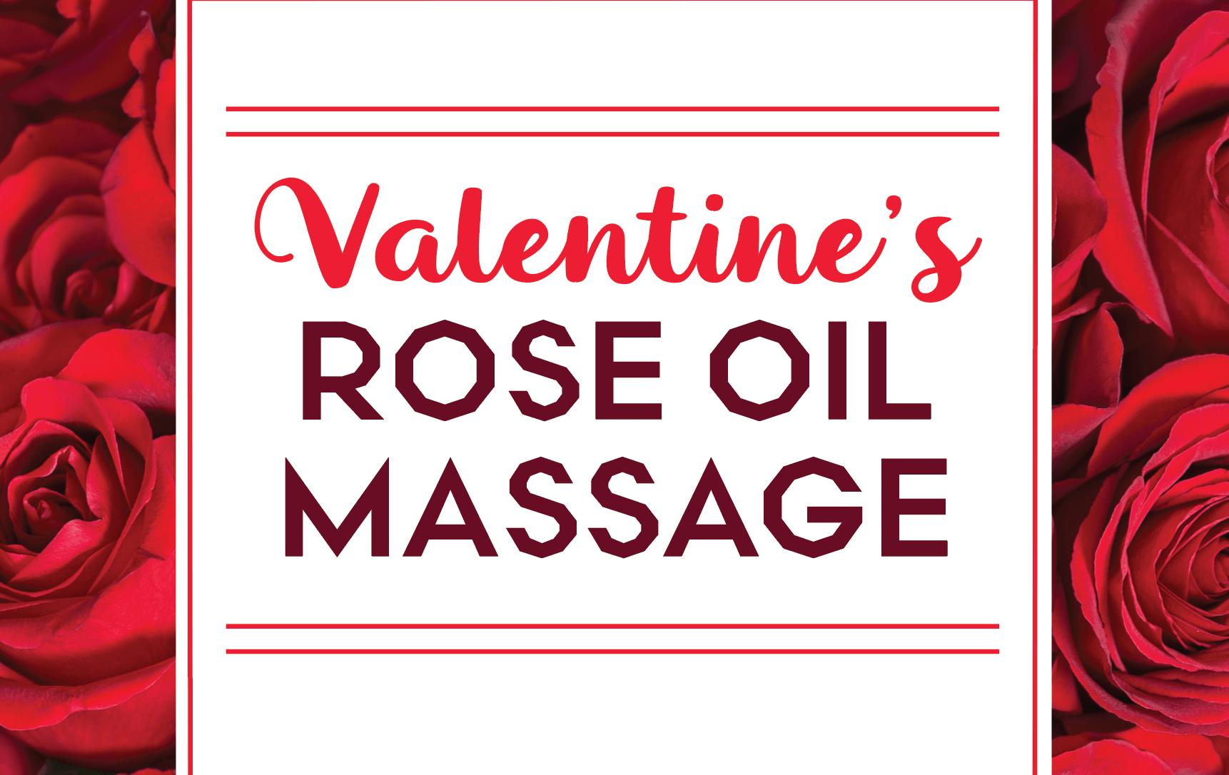 Valentine's Day Rose Oil Massage Treatment Spa Promo