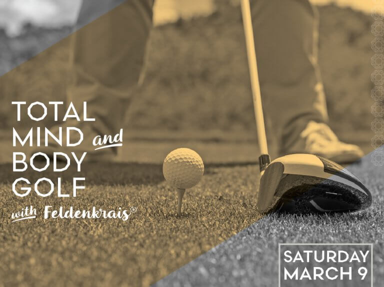 Total Mind and Body Golf with Feldenkrais