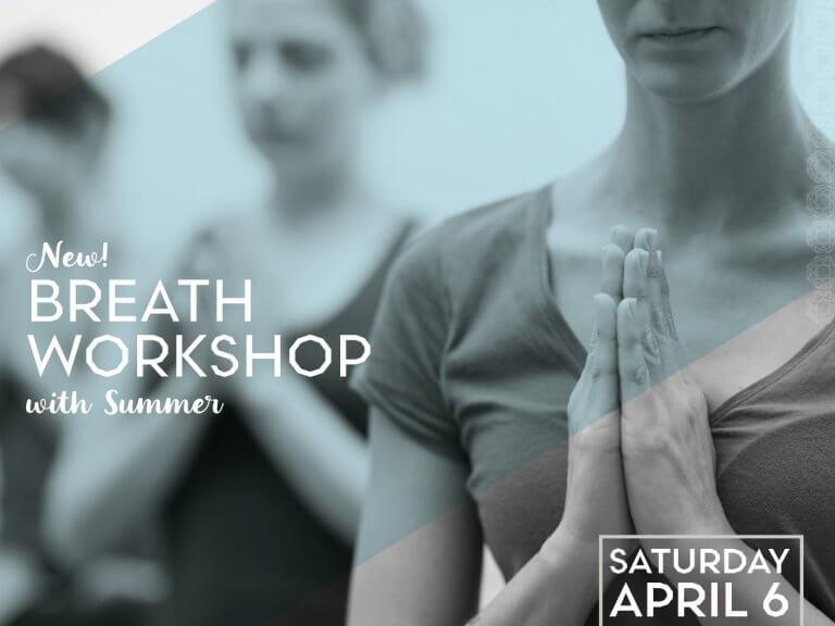Breath Workshop with Summer