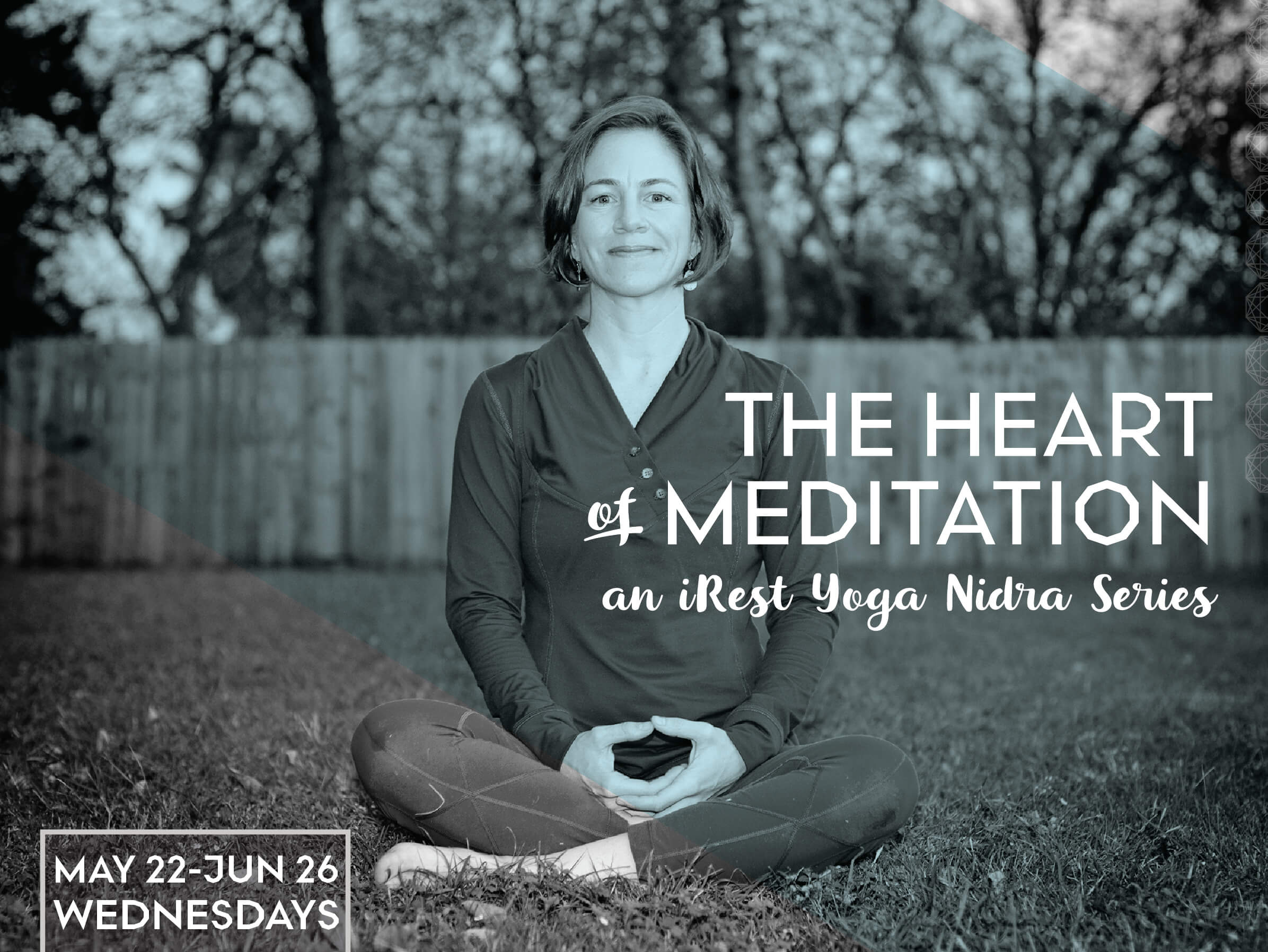 The Heart of Meditation: an iRest Yoga Nidra Series