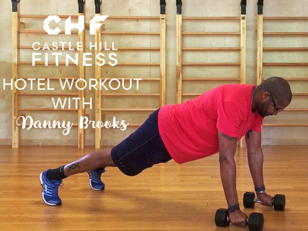 Danny Brooks Hotel Workout Banner Image