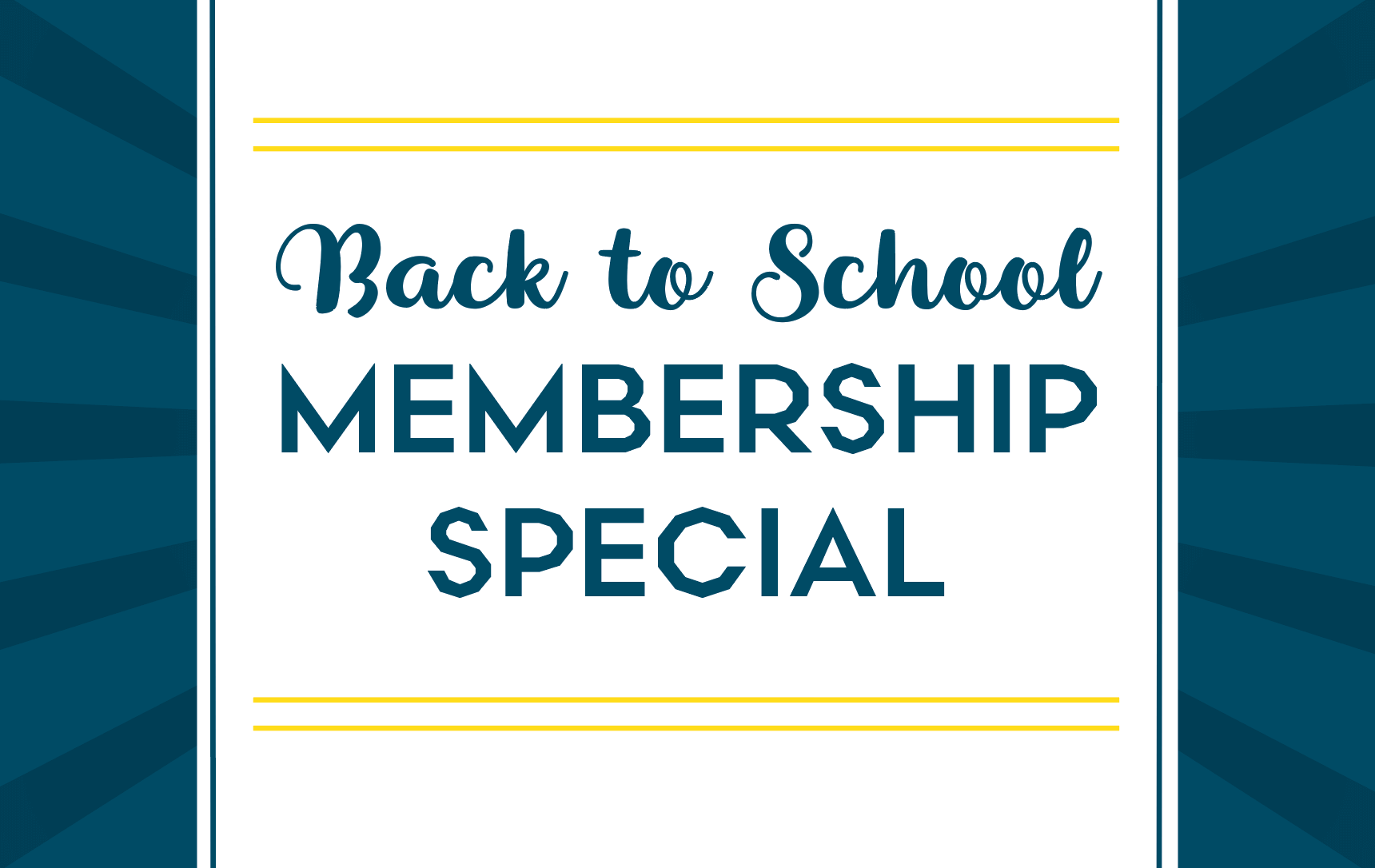 Making Back to School Easier with an August Membership Special