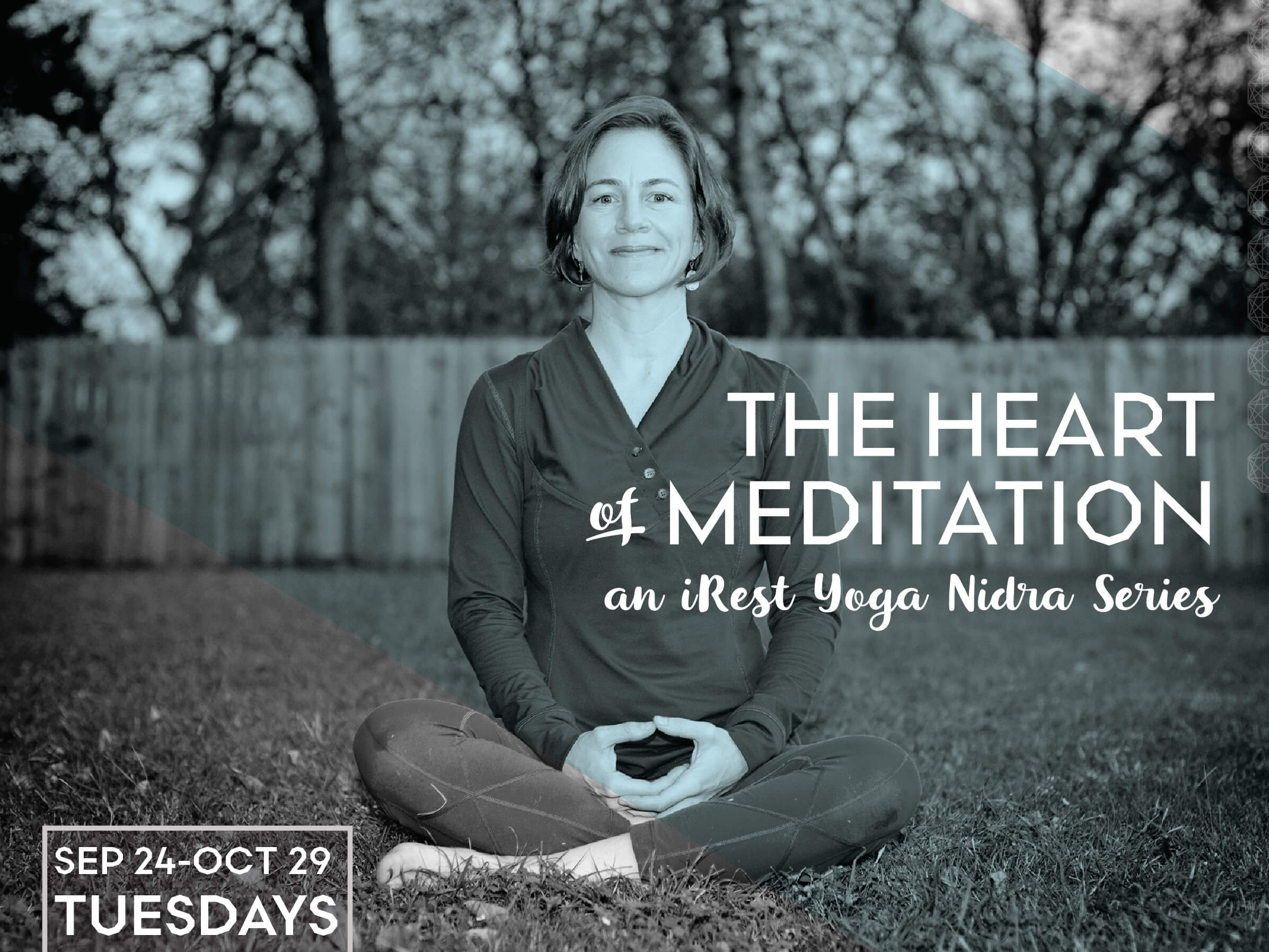 The Heart of Meditation: an iRest Yoga Nidra Series