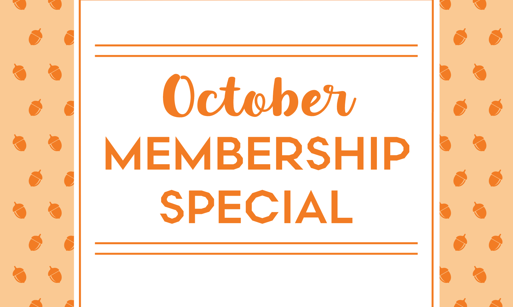 Go Nuts for Our October Membership Special