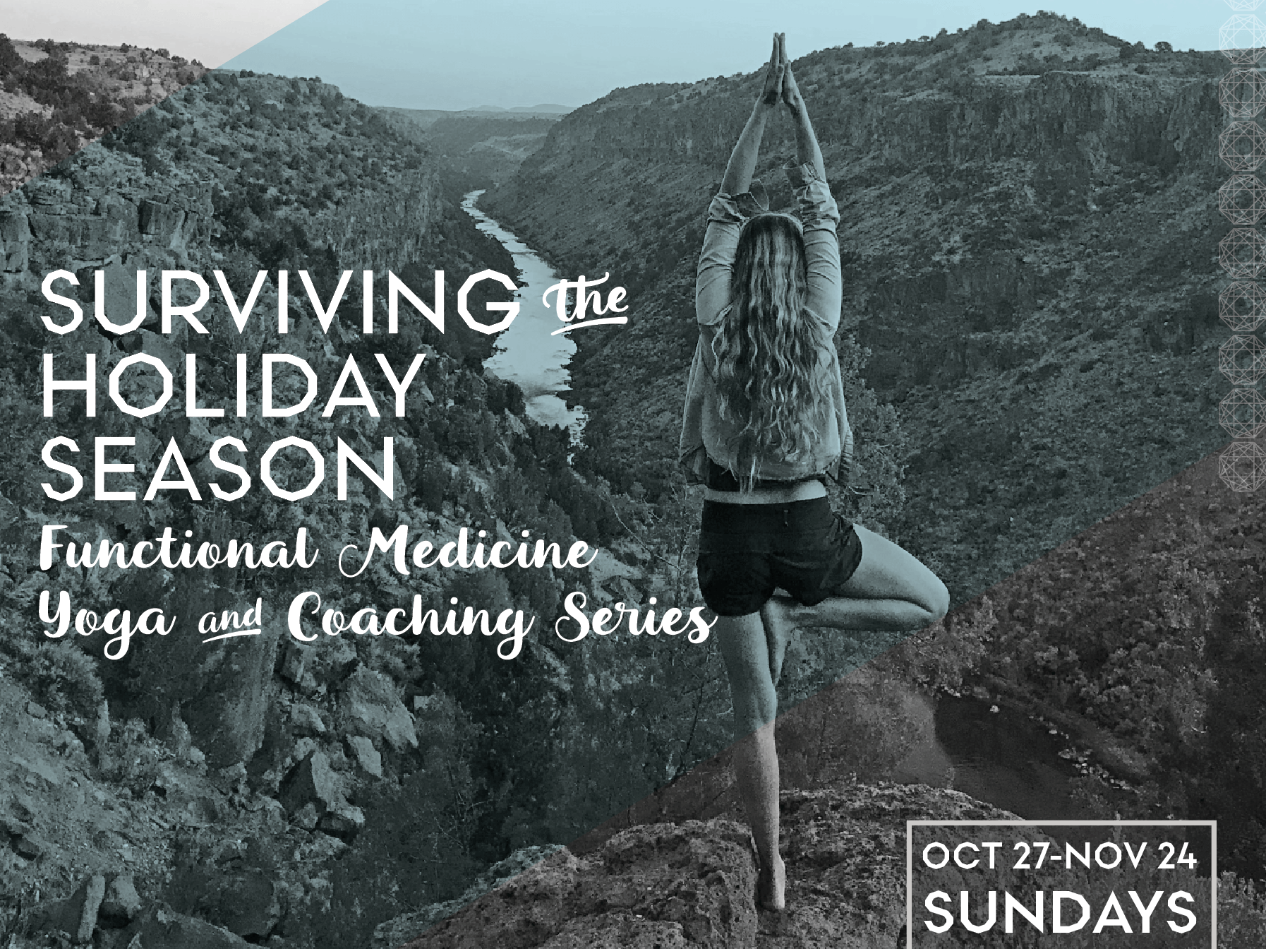Surviving the Holiday Season: Functional Medicine Yoga and Coaching Series
