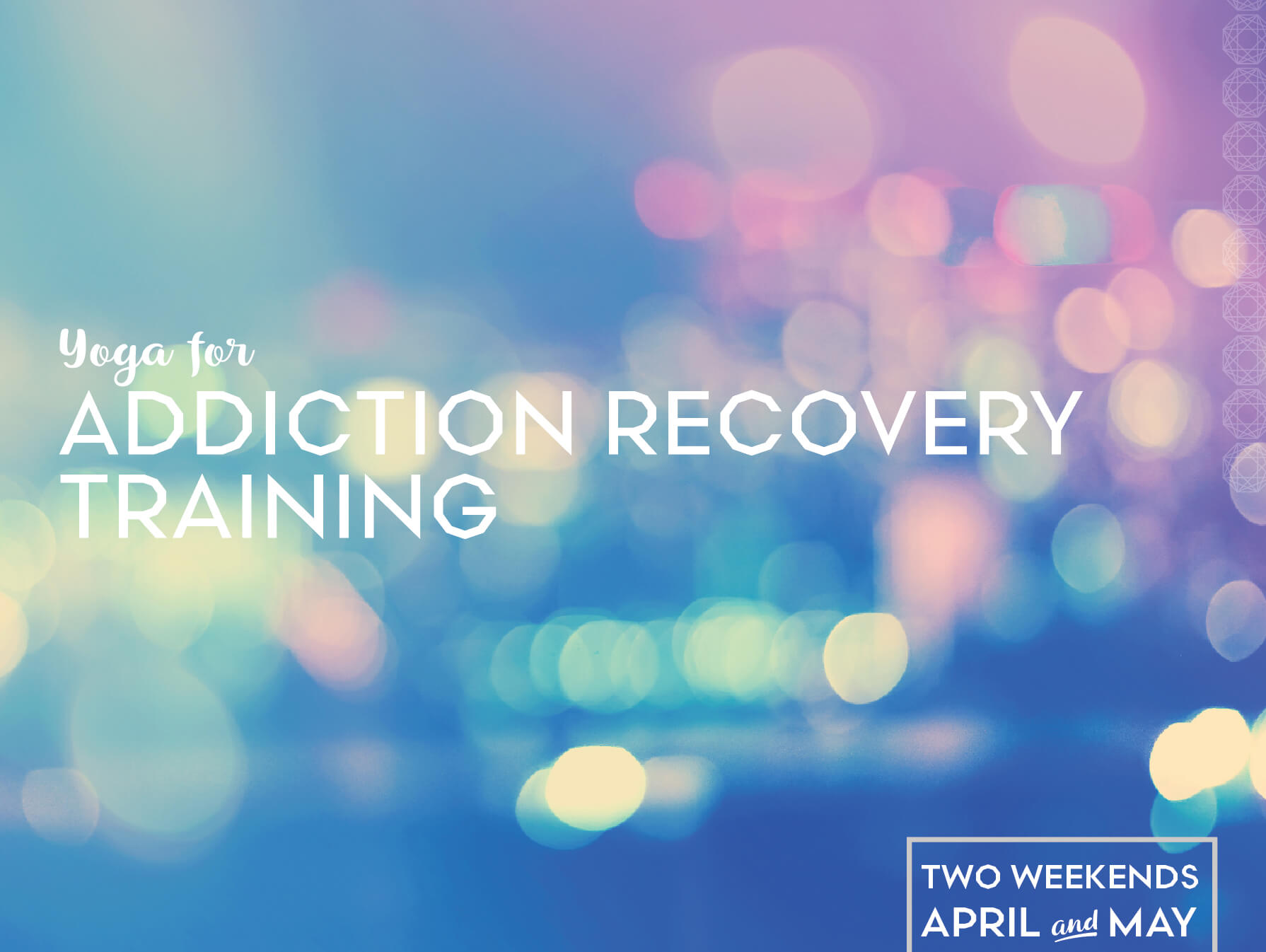 Yoga for Addiction and Recovery Training