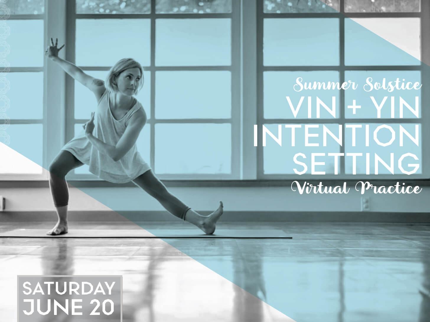 Vin + Yin Intention Setting: Virtual Practice