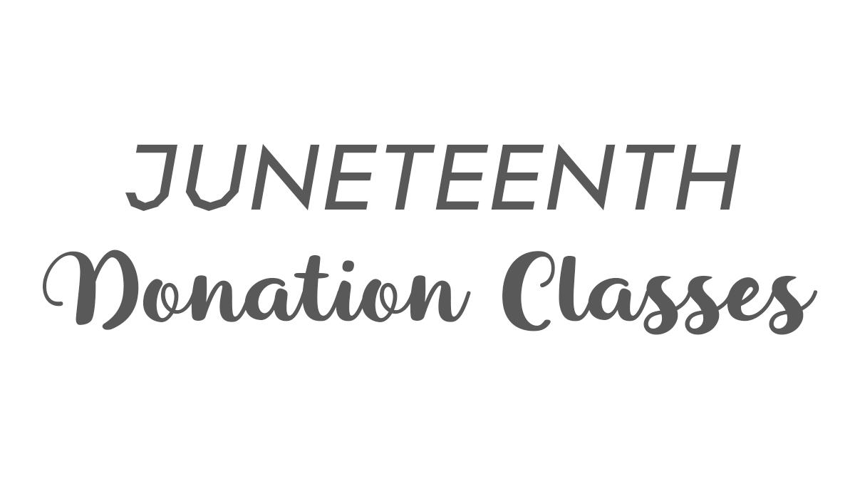 Juneteenth Donation Classes: Benefiting Six Square Austin
