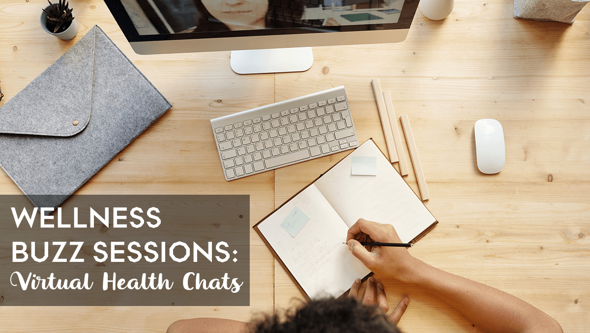 Buzz Sessions: Virtual Health Discussions