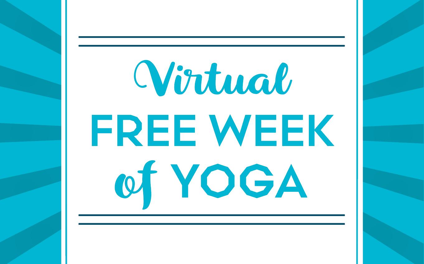 Virtual Free Week of Yoga!