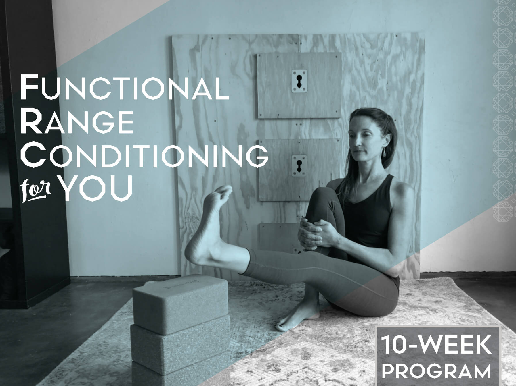 Functional Range Conditioning For You