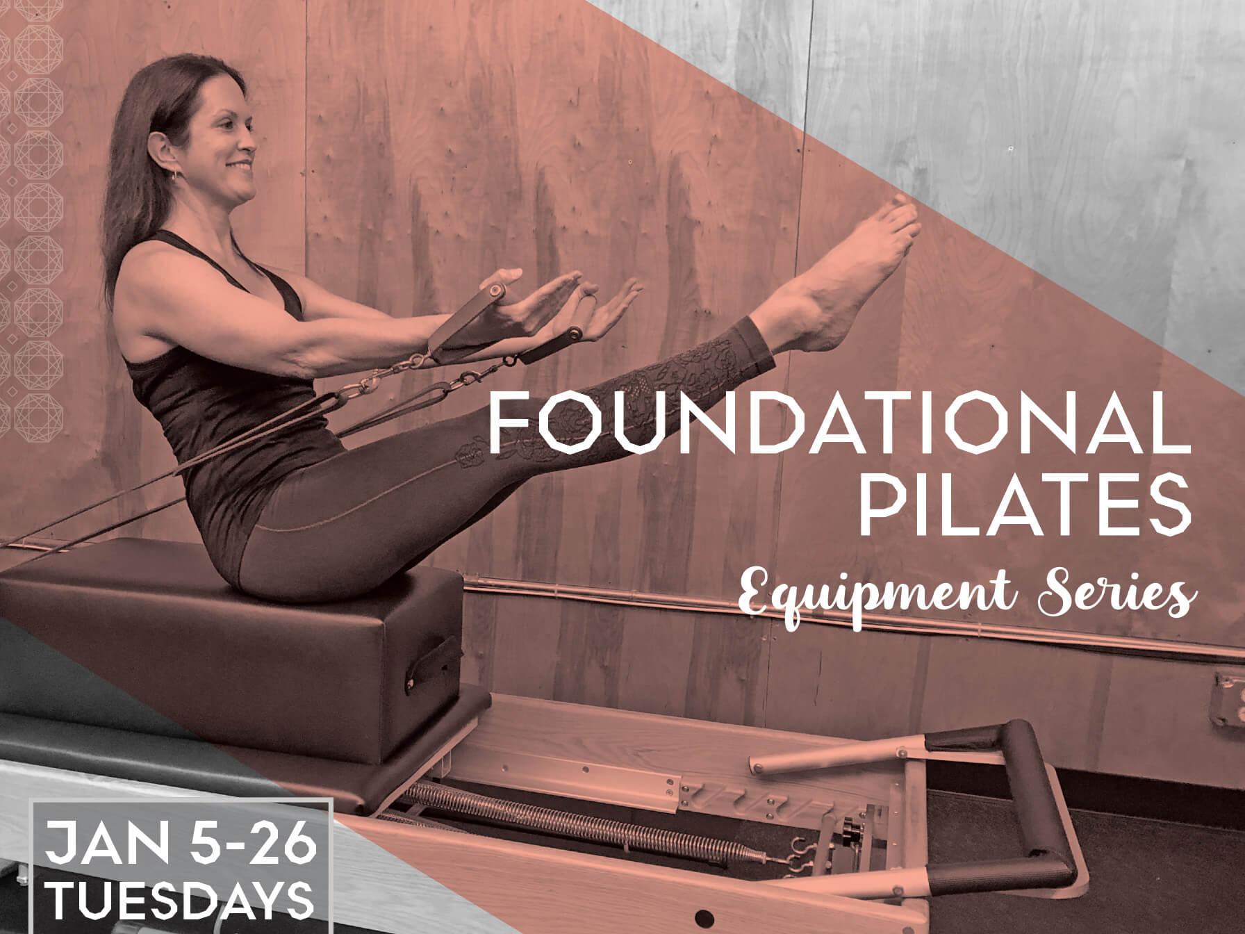 Foundational Pilates: Equipment Series