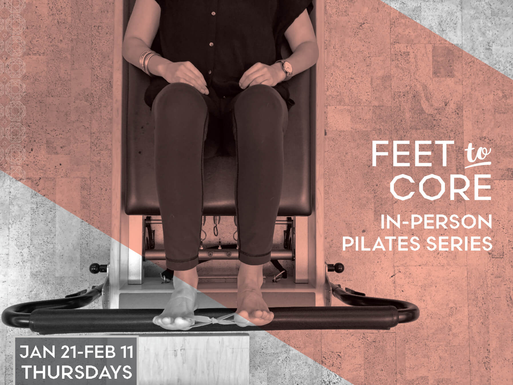 Feet to Core Connection: PIlates Series