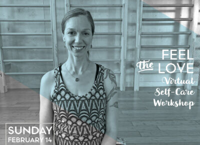 Summer Greenlees Valentine's Virtual Self-Care Workshop
