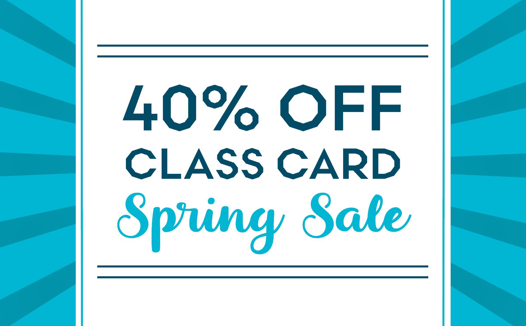 Spring Class Card Sale!