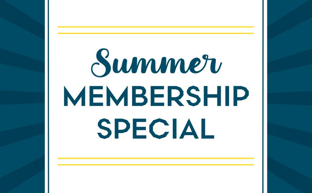 Summer Virtual Membership Sale